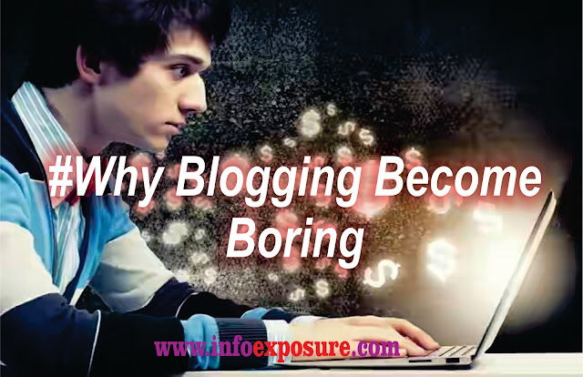 Why Blogging May Become Boring