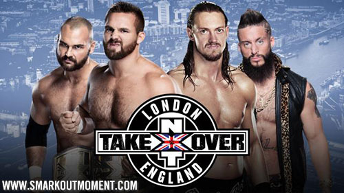 WWE NXT Takeover London Tag Title Match Dash Dawson Big Cass Enzo Amore