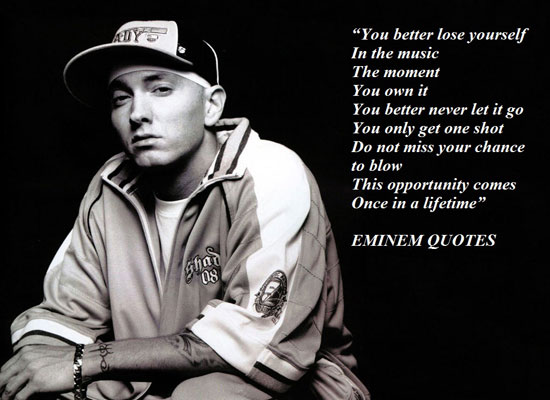 Inspirational Quotes By Eminem. QuotesGram