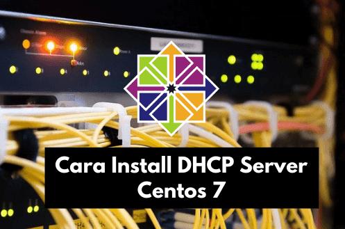 Cara Install dhcp Server di Centos 7