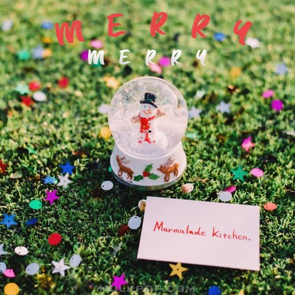 Marmalade Kitchen – Merry Merry – Single