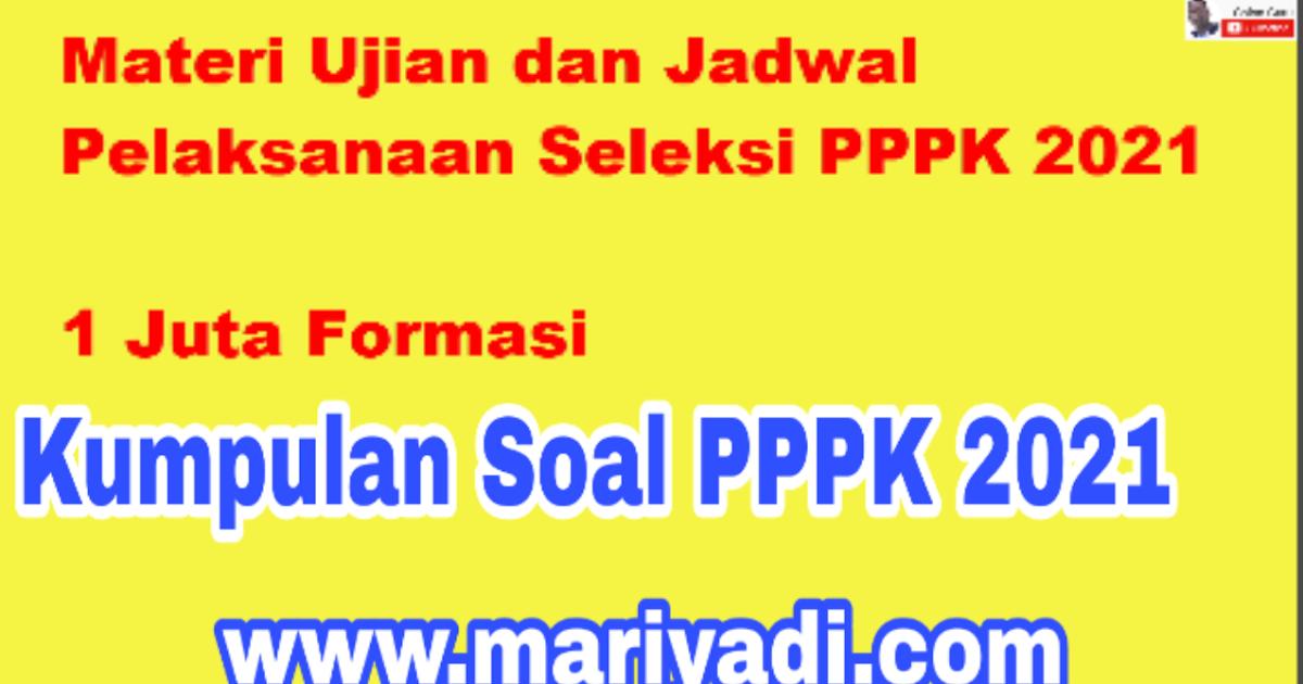 Contoh Soal P3k Pppk Honorer Materi Kemampuan Manajerial Untuk Seleksi Pppk Tahun 2021 Dan Kunci Jawaban Mariyadi Com