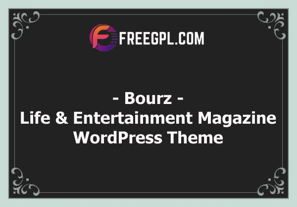 Bourz - Life & Entertainment Magazine Theme Nulled Download Free