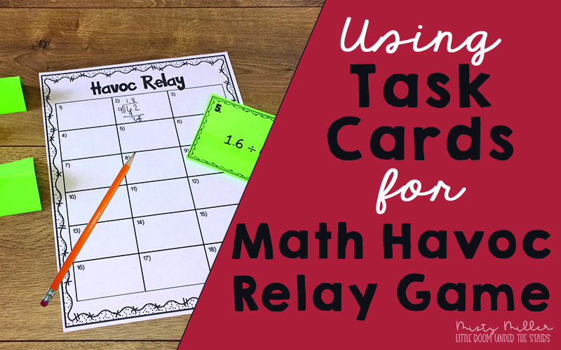 Use Task Cards for Havoc Math Relay Game; shows Havoc Relay recording sheet with task cards and pencil