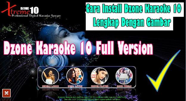 cara instal dzone karaoke 10,dzone karaoke 10,cara menginstal dzone karaoke 10,crack dzone karaoke 10,