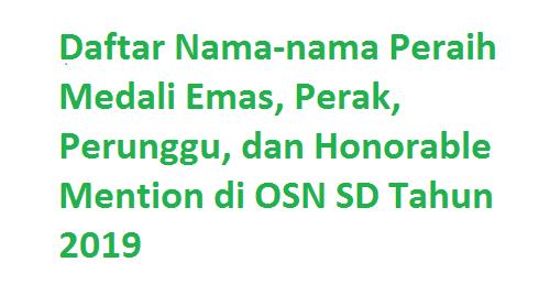 hasil osn sd 2019 pemenang juara medali emas perak perunggu tomatalikuang.com