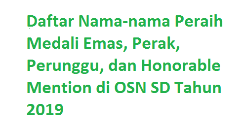 Download Hasil OSN SD 2019: Daftar Pemenang-Juara OSN SD Nasional Tahun 2019