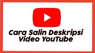 Cara Salin Copy Deskripsi YouTube