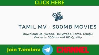 Tamilmv - 300mb Movies Free Download Bollywood, Tamil, Telugu Movies