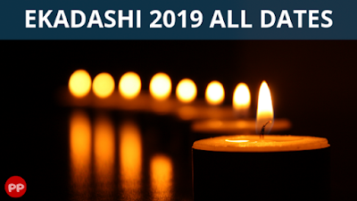Ekadashi 2019 All Dates and Timing | 2019 All Ekadashi Dates and Timing | January, February, March, April, May, June, July, August, September, October, November, December