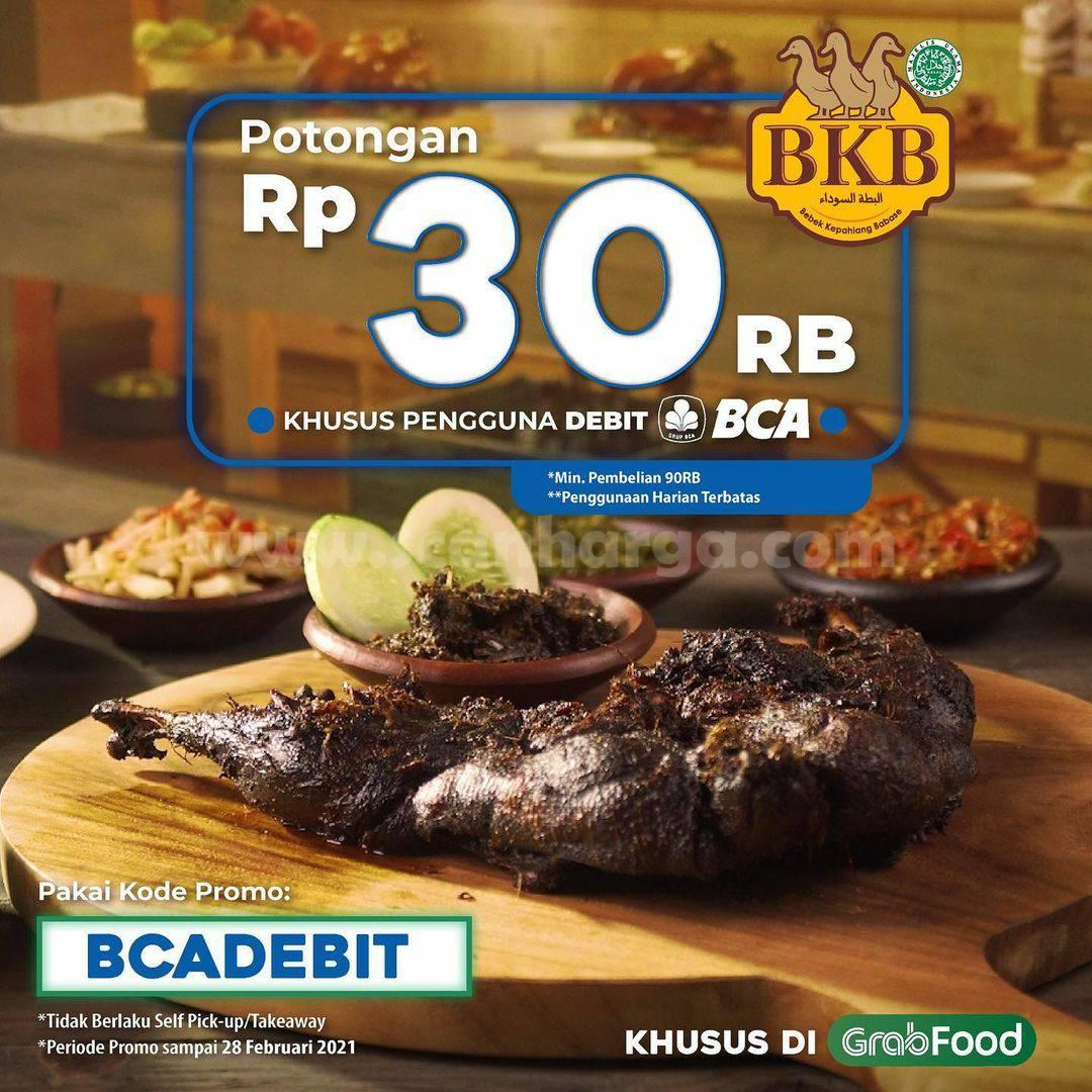 BEBEK BKB Promo Potongan Rp 30.000 khusus pengguna DEBIT BCA