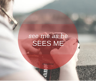 when he sees me - what does he see? can I see me like he sees me? @bigpittstop #newpost