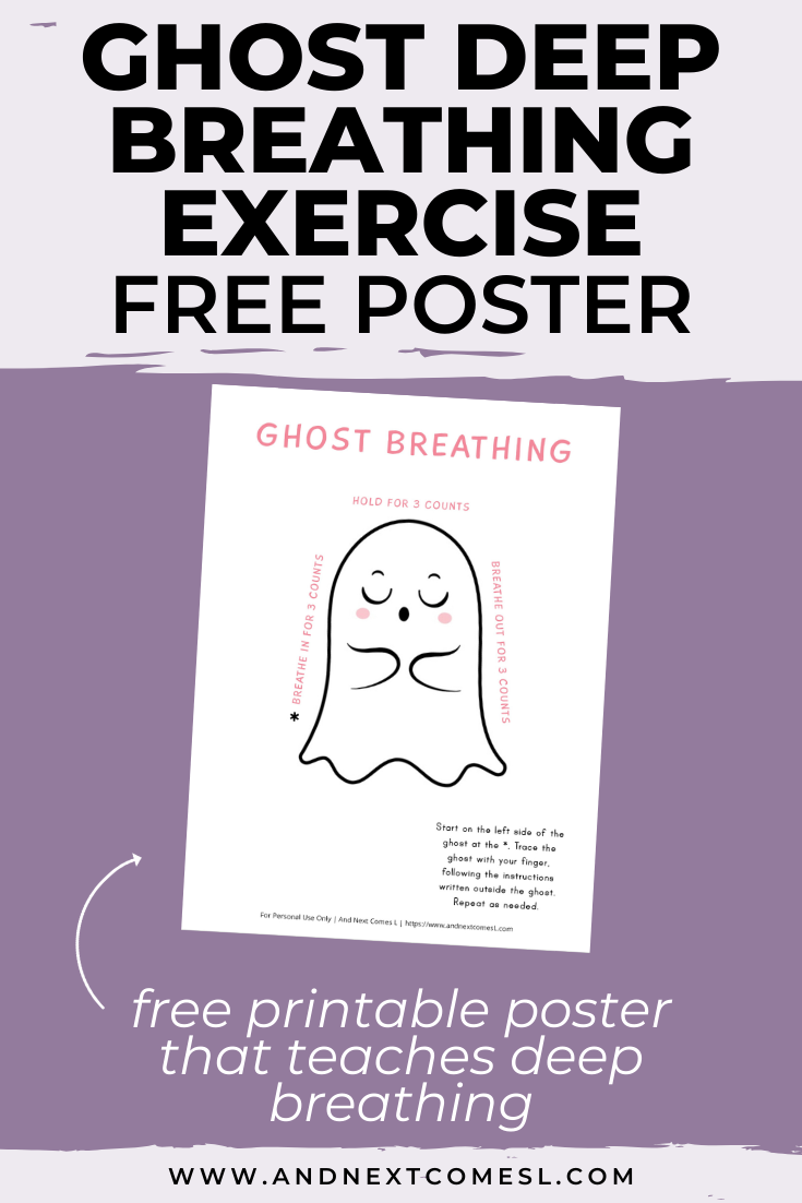 Free printable poster for a Halloween themed ghost deep breathing technique