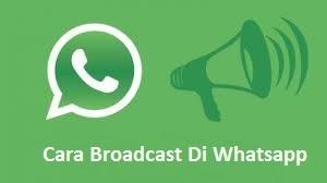 Cara Broadcast Whatsapp Di Iphone Dan Android 2021 Cara1001