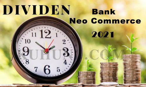 Dividen Bank Neo Commerce 2021