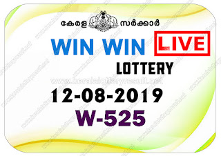 KeralaLotteryResult.net, kerala lottery kl result, yesterday lottery results, lotteries results, keralalotteries, kerala lottery, keralalotteryresult, kerala lottery result, kerala lottery result live, kerala lottery today, kerala lottery result today, kerala lottery results today, today kerala lottery result, Win Win lottery results, kerala lottery result today Win Win, Win Win lottery result, kerala lottery result Win Win today, kerala lottery Win Win today result, Win Win kerala lottery result, live Win Win lottery W-525, kerala lottery result 12.08.2019 Win Win W 525 12 August 2019 result, 12 08 2019, kerala lottery result 12-08-2019, Win Win lottery W 525 results 12-08-2019, 12/08/2019 kerala lottery today result Win Win, 12/8/2019 Win Win lottery W-525, Win Win 12.08.2019, 12.08.2019 lottery results, kerala lottery result August 12 2019, kerala lottery results 12th August 2019, 12.08.2019 week W-525 lottery result, 12.8.2019 Win Win W-525 Lottery Result, 12-08-2019 kerala lottery results, 12-08-2019 kerala state lottery result, 12-08-2019 W-525, Kerala Win Win Lottery Result 12/8/2019