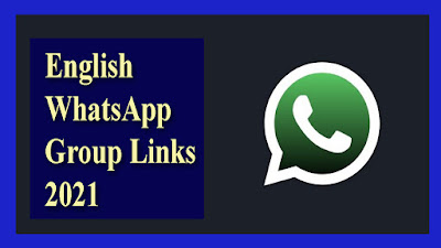 English WhatsApp Group Links -2021