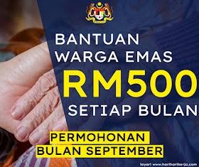Permohonan Bantuan Warga Emas RM500 Bagi Bulan September