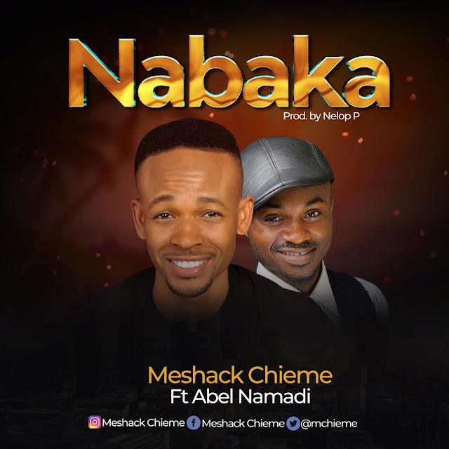 Meshack - Nabaka Ft. Abel Namadi