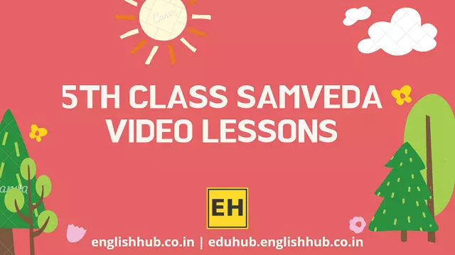 5th Class Samveda YouTube Video Lessons 2021-22