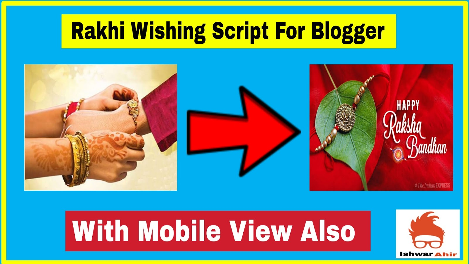 Raksha Bandhan Wishing Script For Blogger