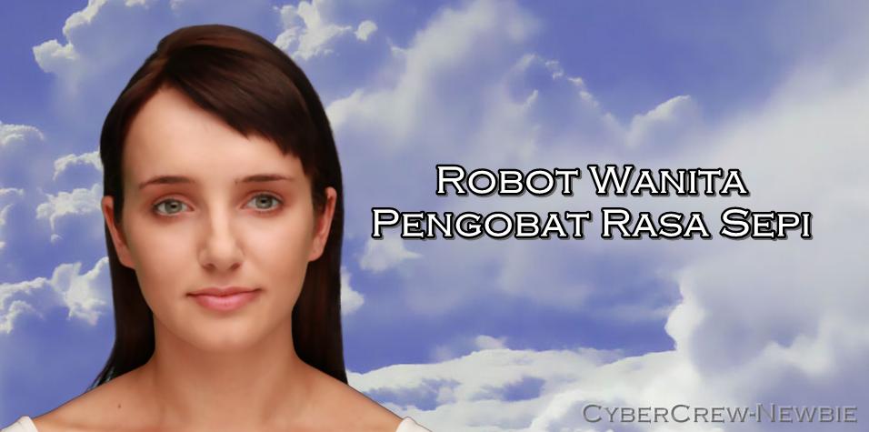Robot Wanita Pengobat Rasa Sepi 19