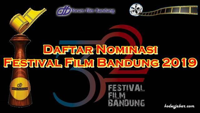 Daftar Nominasi Festival Film Bandung 2019