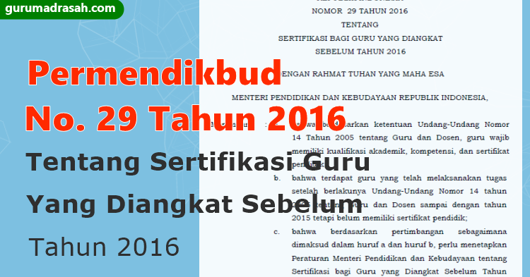 Inilah Syarat Sertifikasi Guru Yang Diangkat Sebelum Tahun 2016 Guru Madrasah