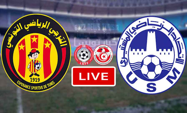 Match ES Tunis Taraji vs US Monastir Live Stream