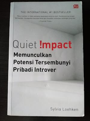 Cover Buku Quiet Impact – Memunculkan Potensi Tersembunyi Pribadi Introver