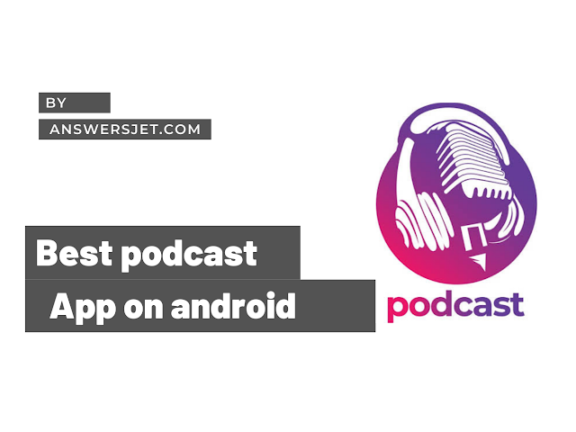 Best podcast app on Android - You Must know!!