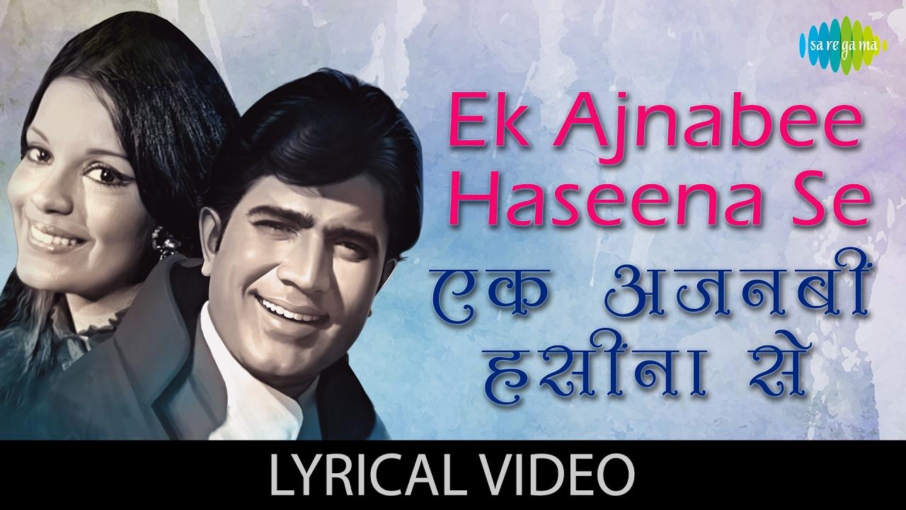 Ek Ajnabee Haseena Se Lyrics in Hindi