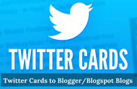 Twitter Cards to Blogger/Blogspot Blogs