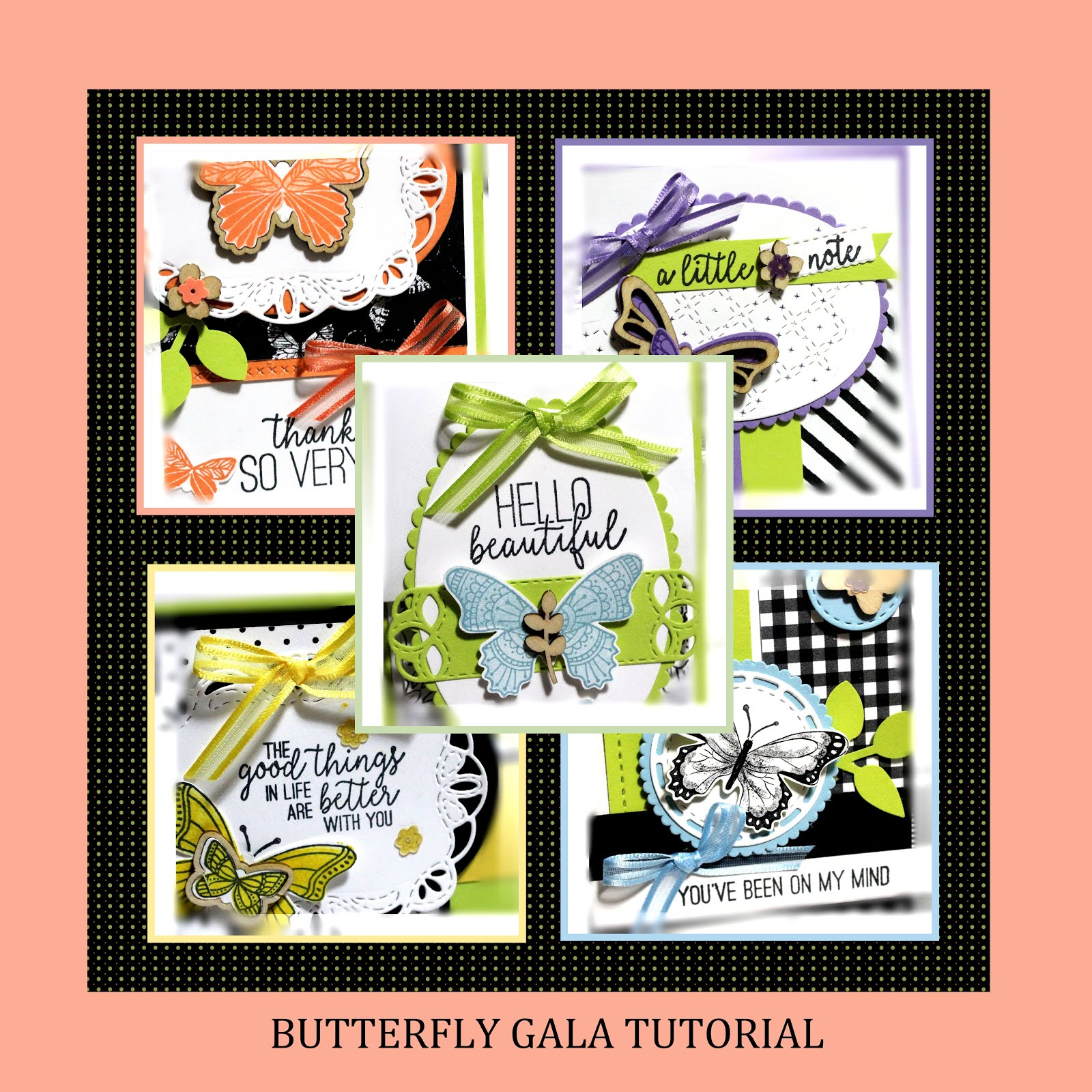 February 2019 Butterfly Gala Tutorial