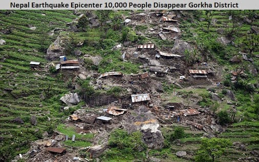 #Nepal #Earthquake #Epicenter 10,000 People Disappear #Gorkha district #Earthquake, Earthquake in Nepal...