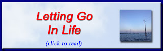 http://mindbodythoughts.blogspot.com/2015/09/letting-go-in-life.html
