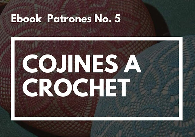 Ebook No. 5 Cojines a Crochet