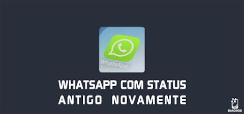 Whatsapp volta atrás e retoma com o status antigo, porem mantem o historia!
