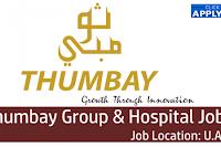 Thumbay Group & Hospital Jobs Careers 2021   UAE