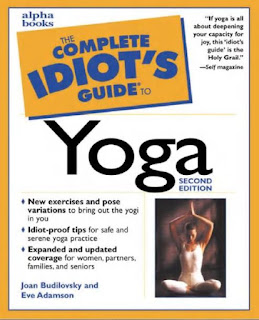 The Complete Idiot's Guide to Yoga, Second Edition