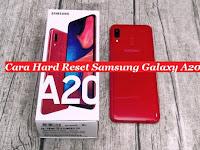 Cara Hard Reset Samsung Galaxy A20