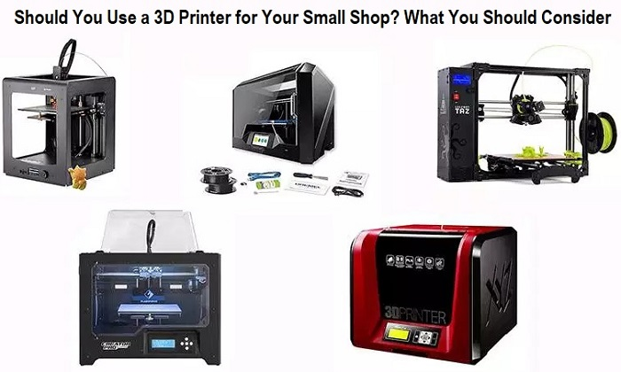 Use a 3D Printer for Your Small Shop