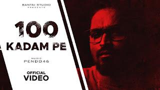100 KADAM PE (100 कदम पे Lyrics in Hindi) - Emiway Bantai