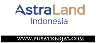 Lowongan Kerja SMA SMK D3 S1 Juni 2020 PT Astra Land Indonesia