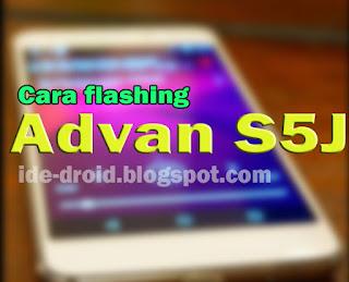 Flashing Advan S5J