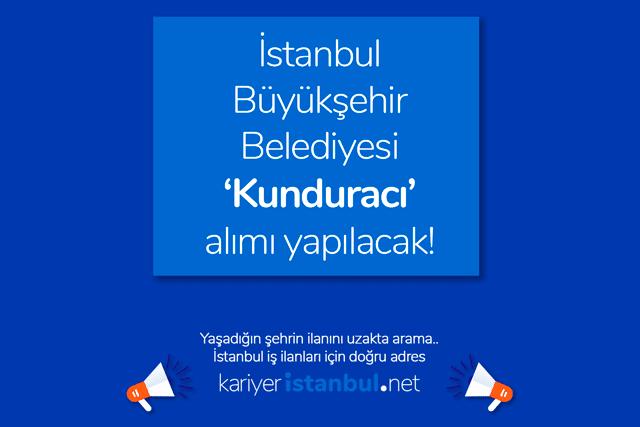 İstanbul Büyükşehir Belediyesi kunduracı alımı yapacak. İlana kimler başvuru yapabilir? İBB kariyer sayfası iş ilanları kariyeristanbul.net'te!