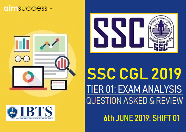 SSC CGL Tier 1 Exam Analysis : 6th June 2019 1st Shift