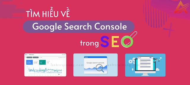 Blogspot nói riêng: Tìm hiểu về Google Search Console trong SEO