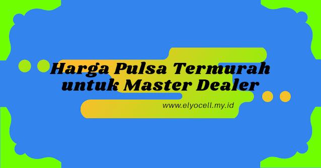 arga-pulsa-termurah-untuk-master-dealer