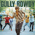 Gully Rowdy @ 4 Days Collections